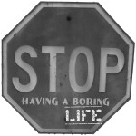 grey_stop_having_boring_life_sign